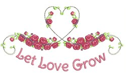 Let Love Grow embroidery design