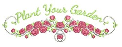 Plant Your Garden embroidery design