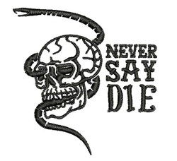 Never Say Die embroidery design