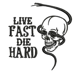 Live Fast Die Hard embroidery design