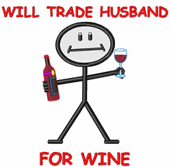Trade Husband for Wine embroidery design