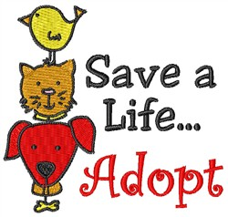 Save A Life...Adopt! embroidery design
