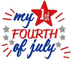 My 1st Fourth of July embroidery design