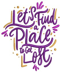 A Place To Get Lost embroidery design