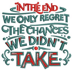 Always Take Chances embroidery design