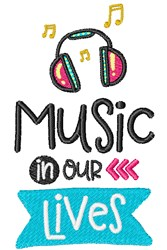 Music In Our Lives embroidery design