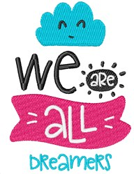 We Are All Dreamers embroidery design