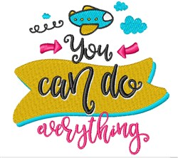 You Can Do Anything embroidery design
