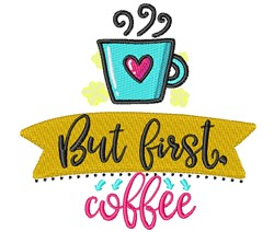 But First Coffee embroidery design