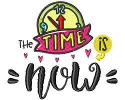 The Time Is Now embroidery design