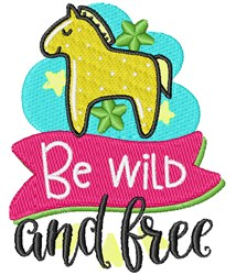 Be Wild & Free embroidery design