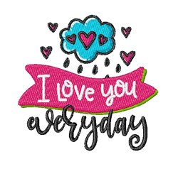 Love You Everyday embroidery design