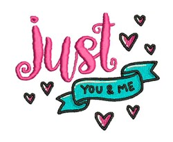 Just You & Me embroidery design