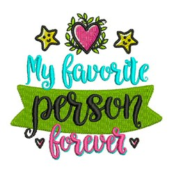 Favorite Person Forever embroidery design