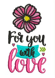 For You With Love embroidery design