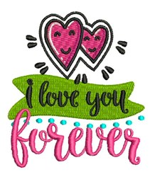 I Love You Forever embroidery design