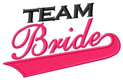 Team Bride embroidery design