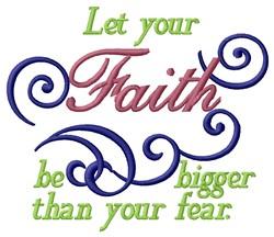 Bigger Faith embroidery design