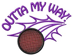 Outta My Way embroidery design