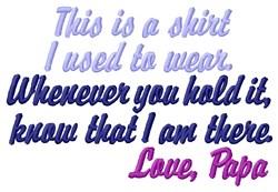My Shirt, Papa embroidery design
