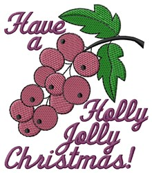 Holly Jolly Christmas! embroidery design