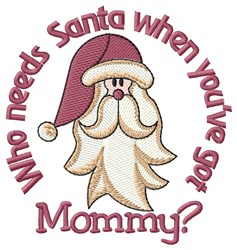 Mommy Is My Santa embroidery design
