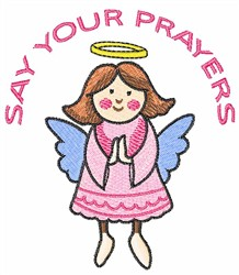 SAY YOUR PRAYERS embroidery design