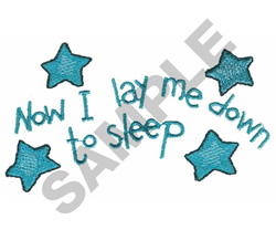 NOW I LAY ME DOWN TO SLEEP embroidery design