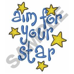 AIM FOR YOUR STAR embroidery design