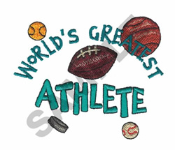 WORLDS GREATEST ATHLETE embroidery design