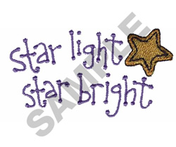 STAR LIGHT STAR BRIGHT embroidery design