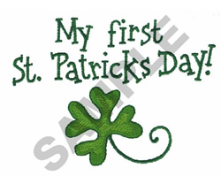 MY FIRST ST PATRICKS DAY embroidery design