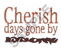 CHERISH DAYS GONE BY embroidery design