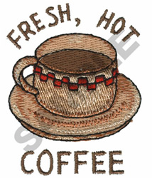 FRESH, HOT COFFEE embroidery design
