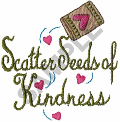 SCATTER SEEDS OF KINDNESS embroidery design