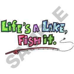 LIFES A LAKE embroidery design