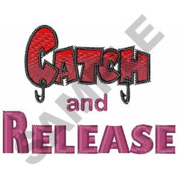 CATCH AND RELEASE embroidery design