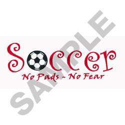 SOCCER NO FEAR embroidery design