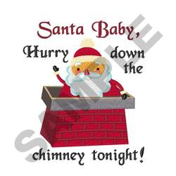 SANTA BABY HURRY embroidery design