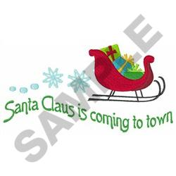 SANTA COMING TO TOWN embroidery design