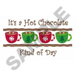 CHOCOLATE KIND OF DAY embroidery design