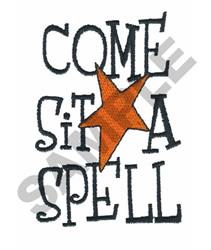 COME SIT A SPELL embroidery design