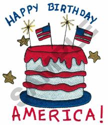 HAPPY BIRTHDAY AMERICA! CAKE embroidery design