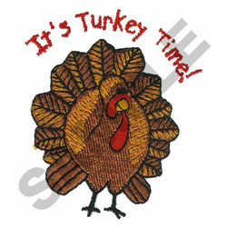 ITS TURKEY TIME embroidery design