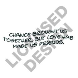 LOVE MADE US FRIENDS embroidery design