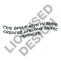 TIME SPENT WITH FRIENDS embroidery design