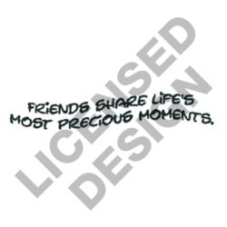 FRIENDS SHARE MOMENTS embroidery design
