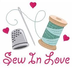 Sew In Love embroidery design