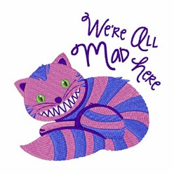 All Mad Here embroidery design