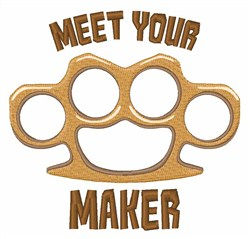 Meet Your Maker embroidery design